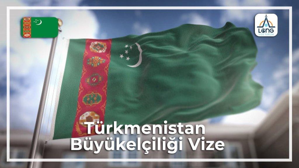 Büyükelçiliği Vize Türkmenistan