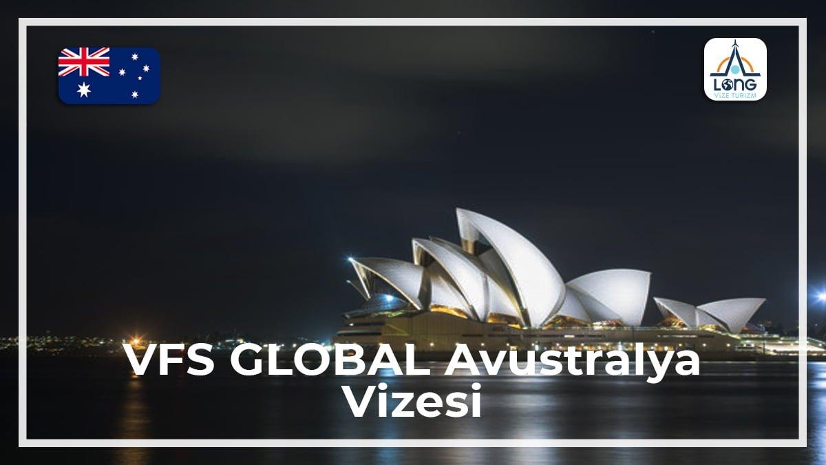 Avustralya Vizesi Vfs Global