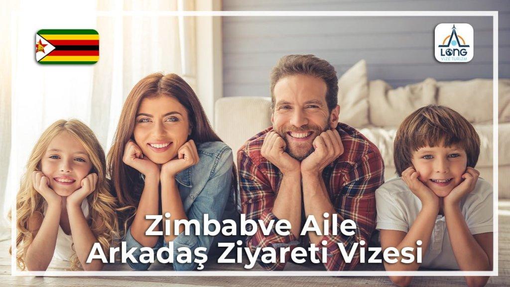 Arkadaş Aile Ziyareti Vizesi Zimbabve