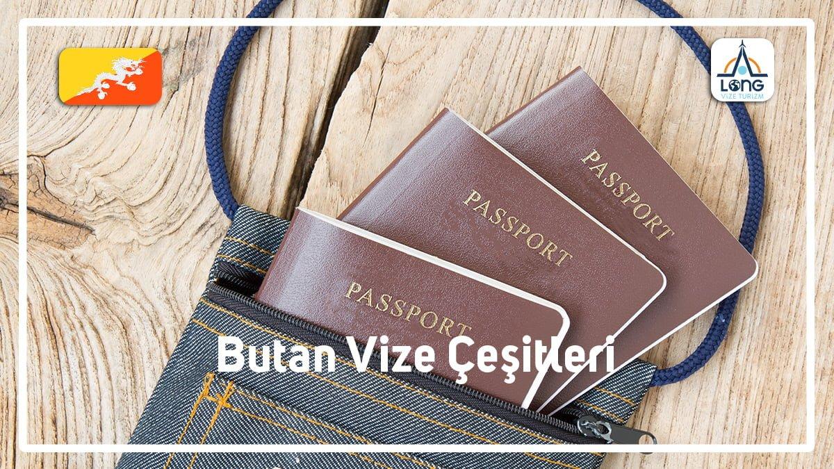 Vize Çeşitleri Butan