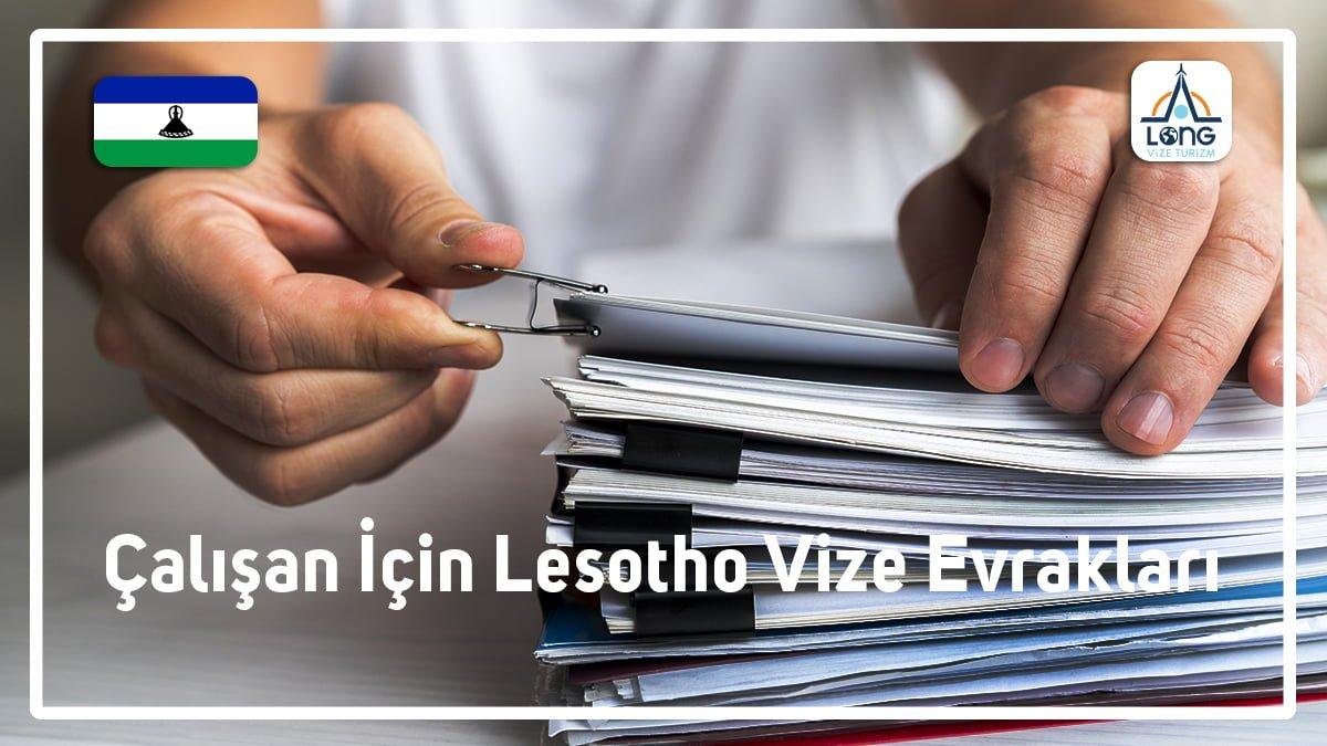 Lesotho Vizesi Çalışan Evrak Listesi