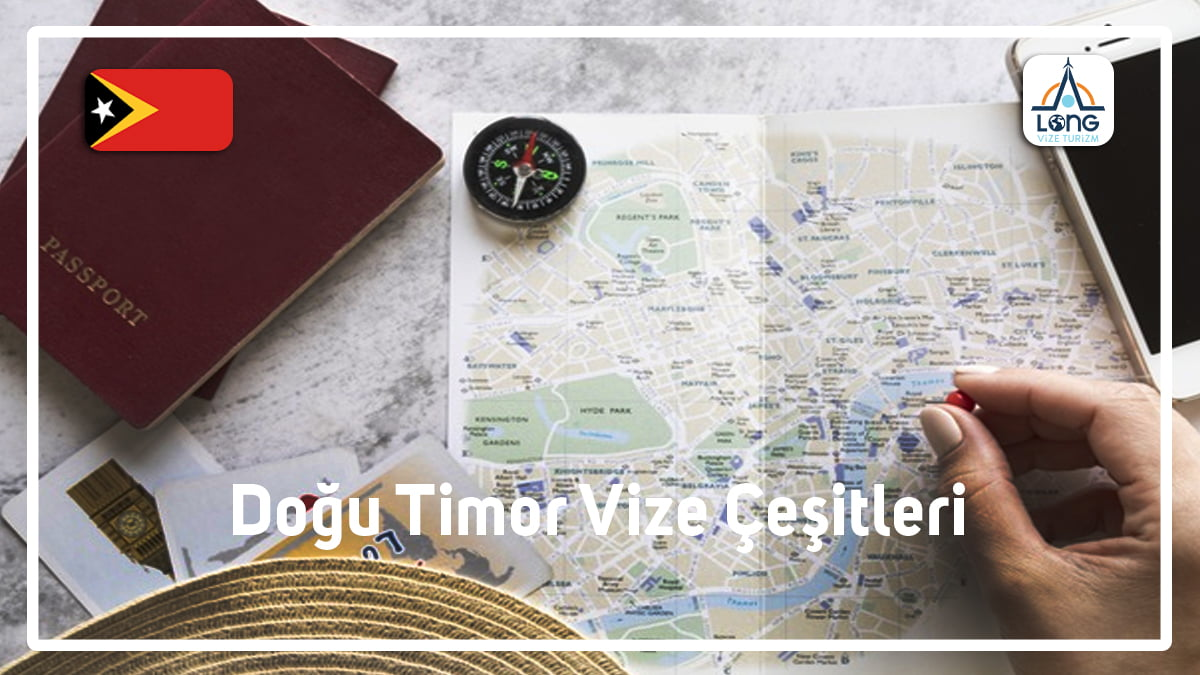 Vize Çeşitleri Doğu Timor