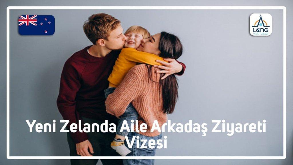 Yeni Zelanda Aile Arkadaş Ziyareti Vizesi