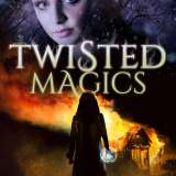 Twisted Magics – New Release in #SciFantasy!