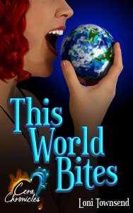 Cera Chronicles: This World Bites