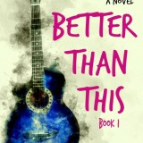Better Than This #YA #NewRelease