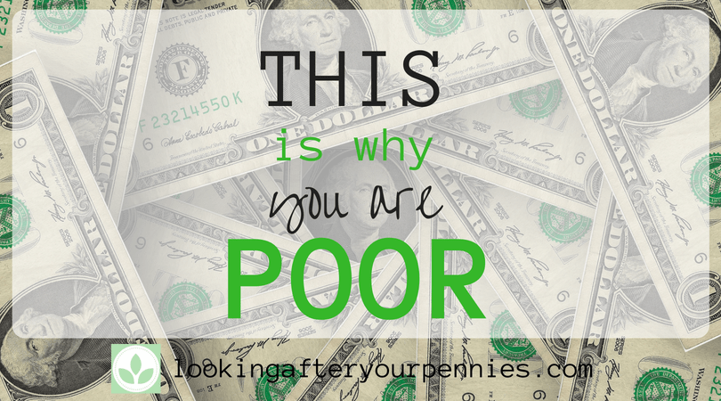 This Is Why You Are Poor