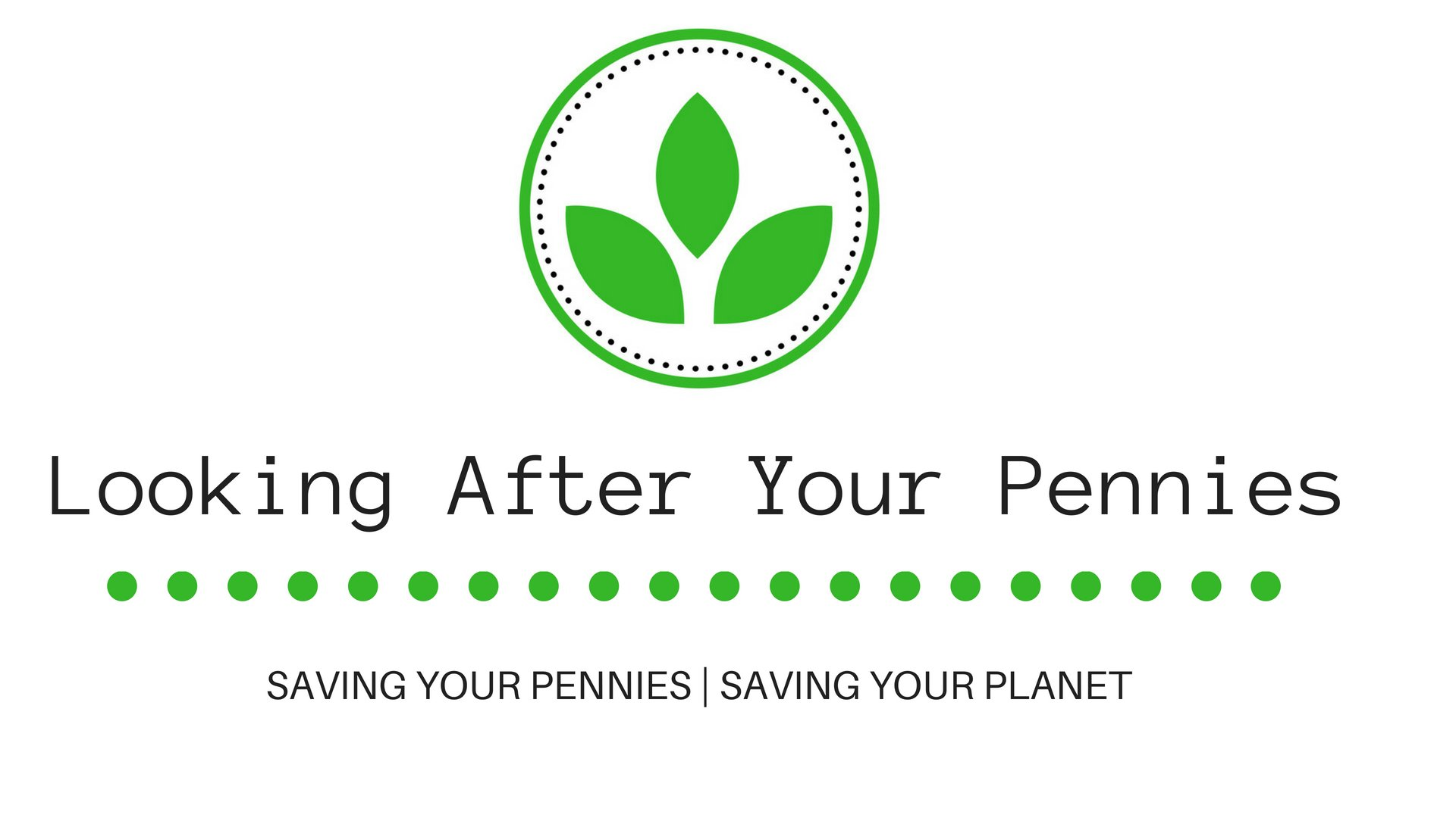 Looking After Your Pennies