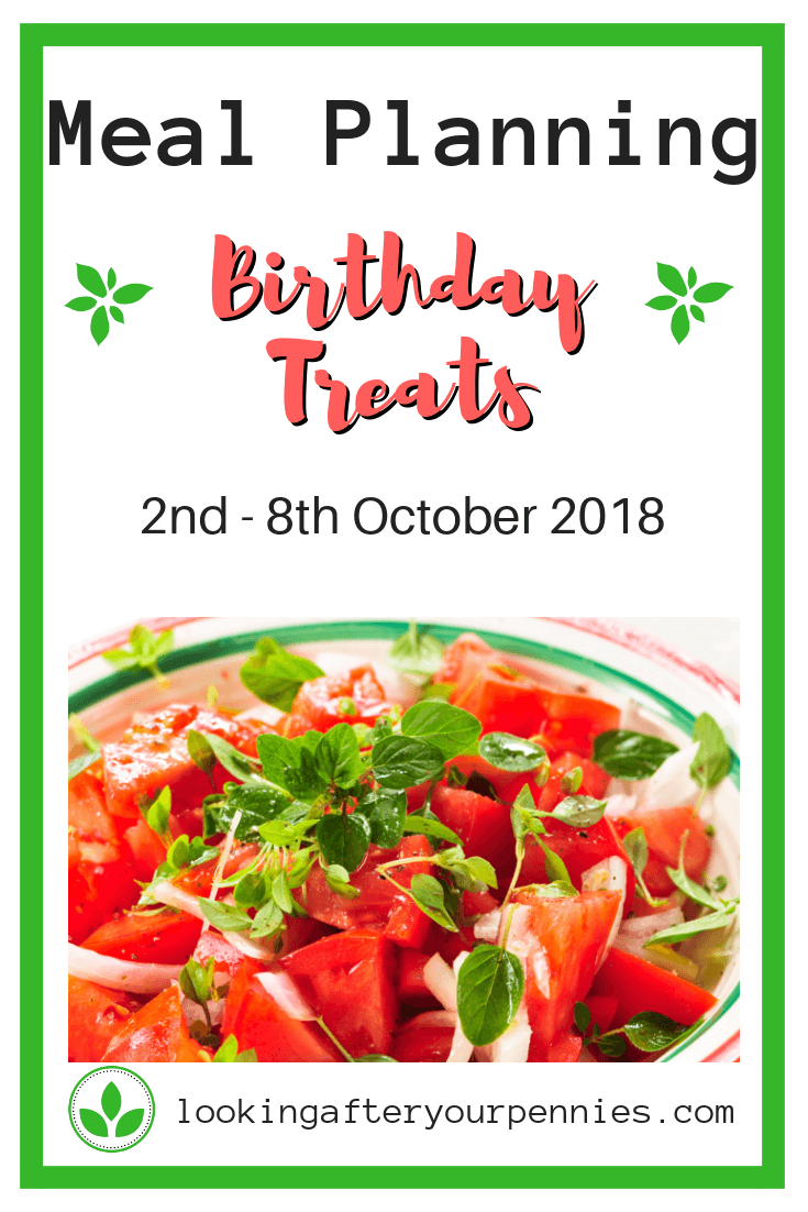 Meal planning - Birthday Treats. With my husband's birthday coming up this week I've tried to plan meals that he enjoys. But as always, saving money and staying on budget is key. #mealplanning #frugalliving #savingmoney