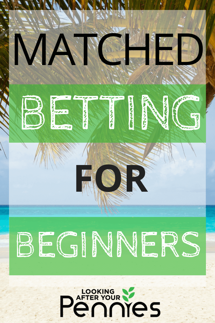 matched betting for beginners