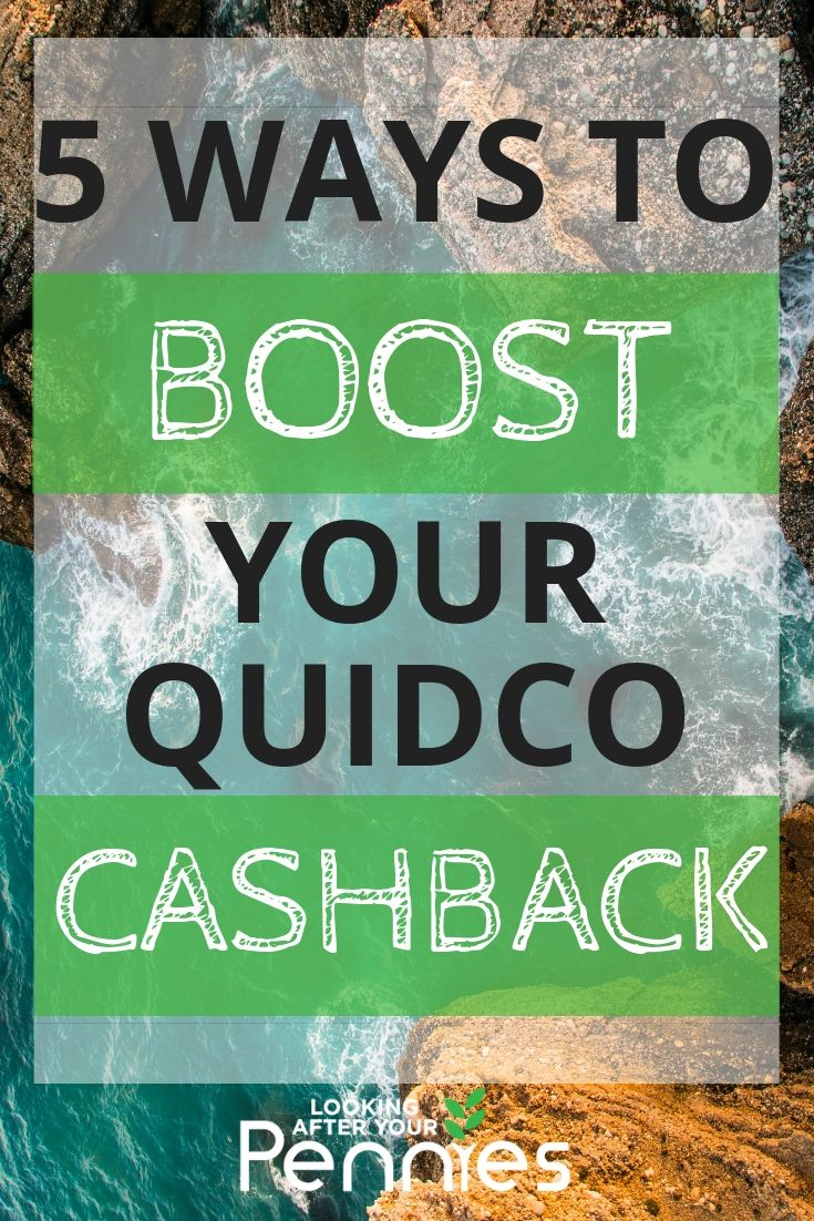 boost your quidco cashback