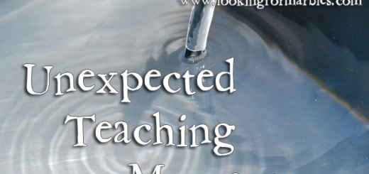water pouring into a pool with the text, Unexpected Teaching Moments this weekend at Looking For Marbles.com