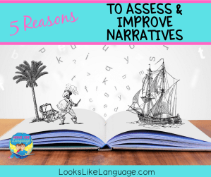 How to assess and improve narrative skills in speech therapy