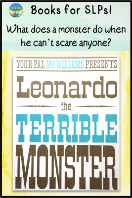 Ideas for how to use 'Leonardo the Terrible Monster' in speech therapy.