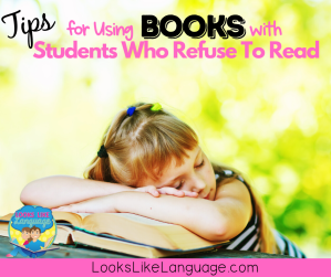 tips for using books iwth students who refuse to read