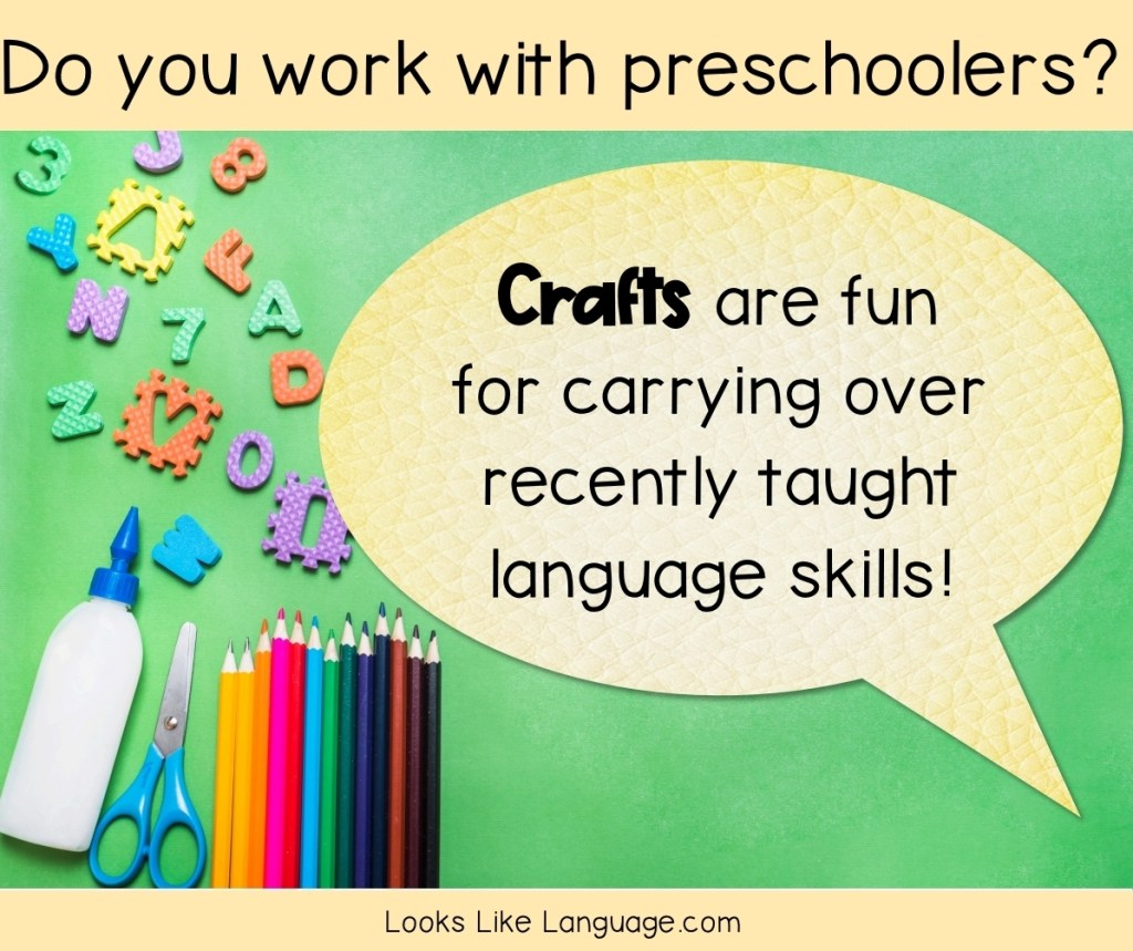 Do you work with preschoolers? Crafts are fun for carrying over recently taught speech and language skills.