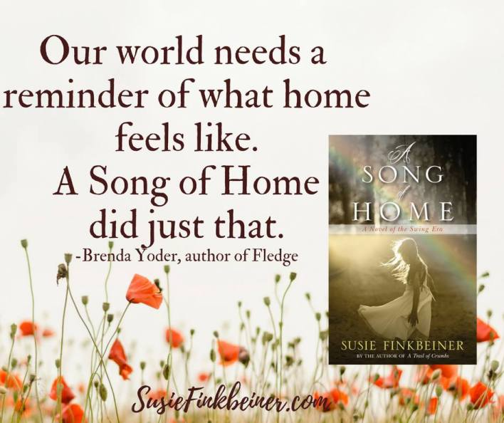 A Song of Home by Susie Finkbeiner (Brenda Yoder quote)