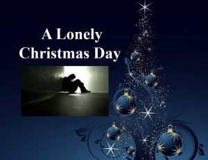 Lonely Christmas Day