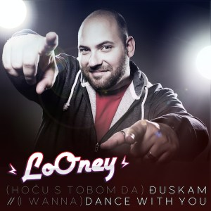 LoOney - Đuskam : Dance With You 2013 Cover
