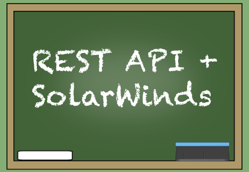 REST API and SolarWinds