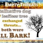 Barking up the wrong tree!