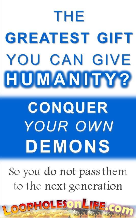 greatest-gift-to-humanity_conquer-your-own-demons