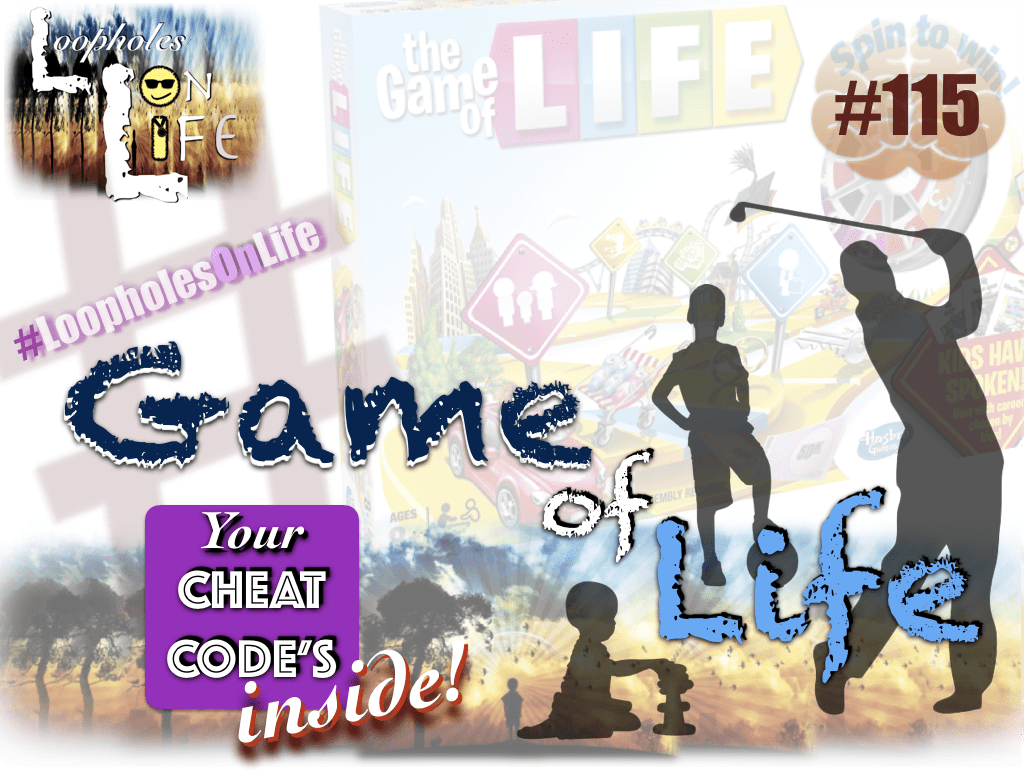 """Life is a Game: Cheat Code Inside!"" #115"