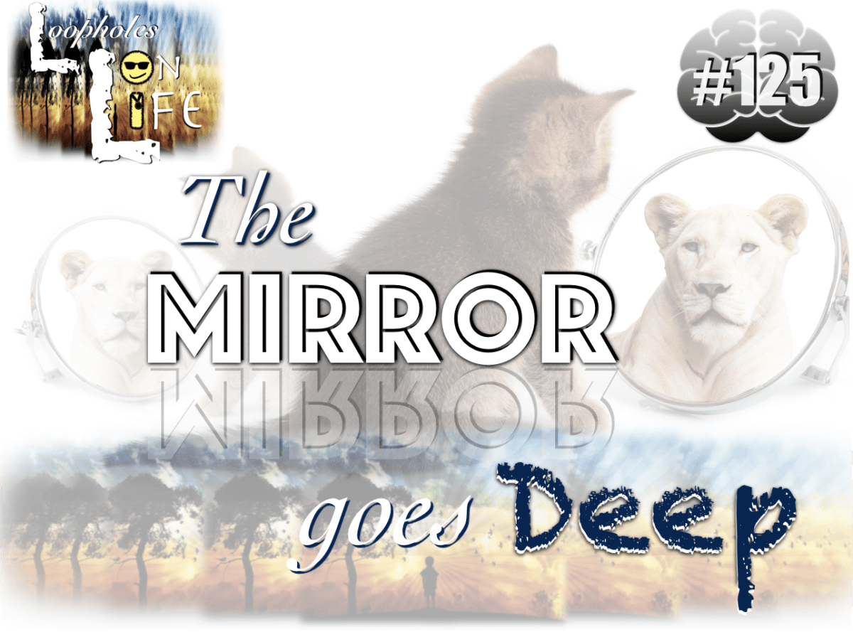 """The Mirror goes Deep!"" #125"