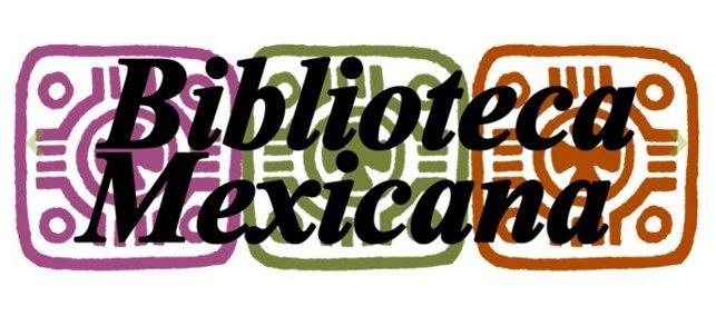 Presentarán título 50 de la colección Biblioteca Mexicana