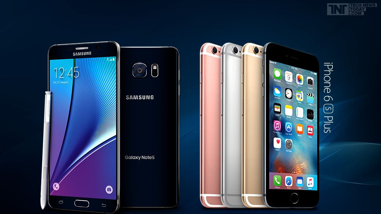 samsung-galaxy-note-5-vs-apple-iphone-6s-plus-which-phablet-should-you-buy