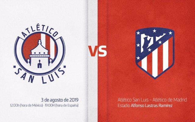 Atlético de Madrid jugará partido amistoso contra el de San Luis - Atlético de Madrid Atlético San Lui