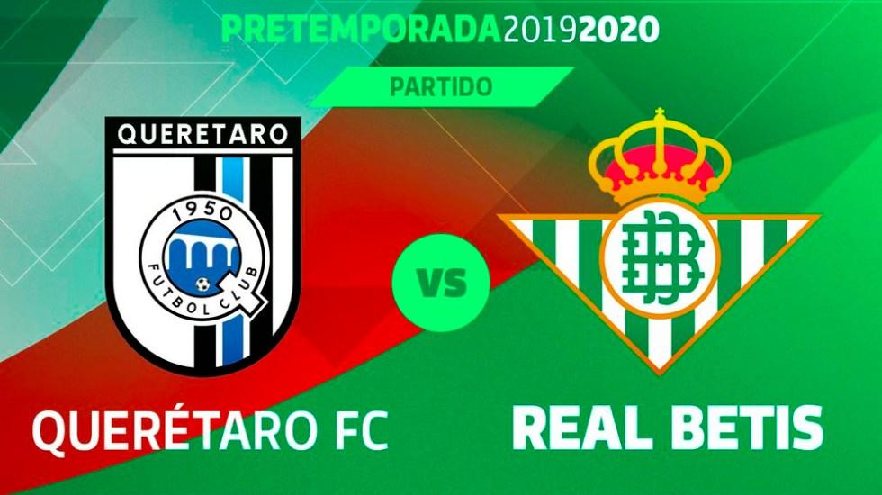 Betis anuncia partido amistoso contra Querétaro en México - queretaro betis