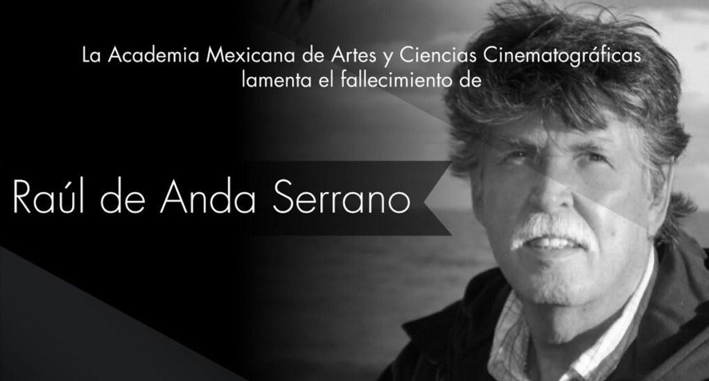 Murió el cineasta Raúl de Anda Serrano - Raúl de Anda