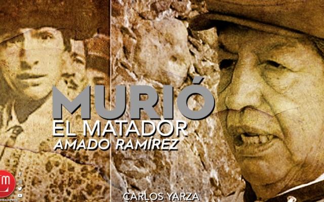 Murió el matador Amado Ramírez, 'El Loco'