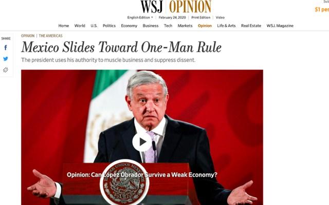 Ley es usada con AMLO para propagar terror a oposición: WSJ - Mary Anastasia O'Grady, columnista del WSJ, señaló que el presidente López Obrador utiliza su autoridad para desarrollar negocios y reprimir la disidencia