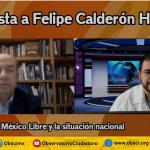 Entrevista al ex Presidente Felipe Calderón