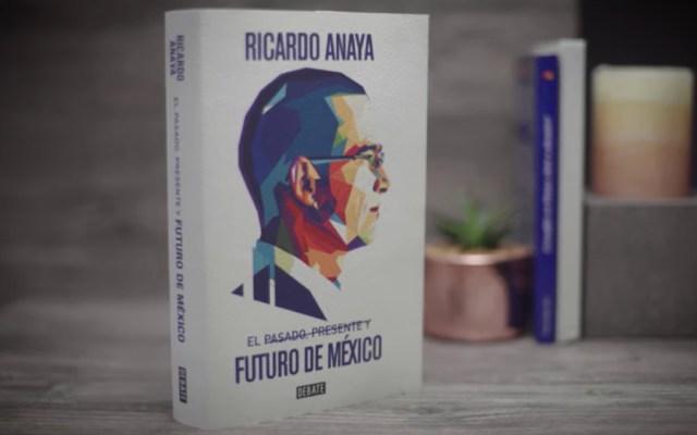 """Ricardo Anaya presenta su nuevo libro; asegura """"fuertes críticas"""" al gobierno de AMLO - Foto de Ricardo Anaya"""