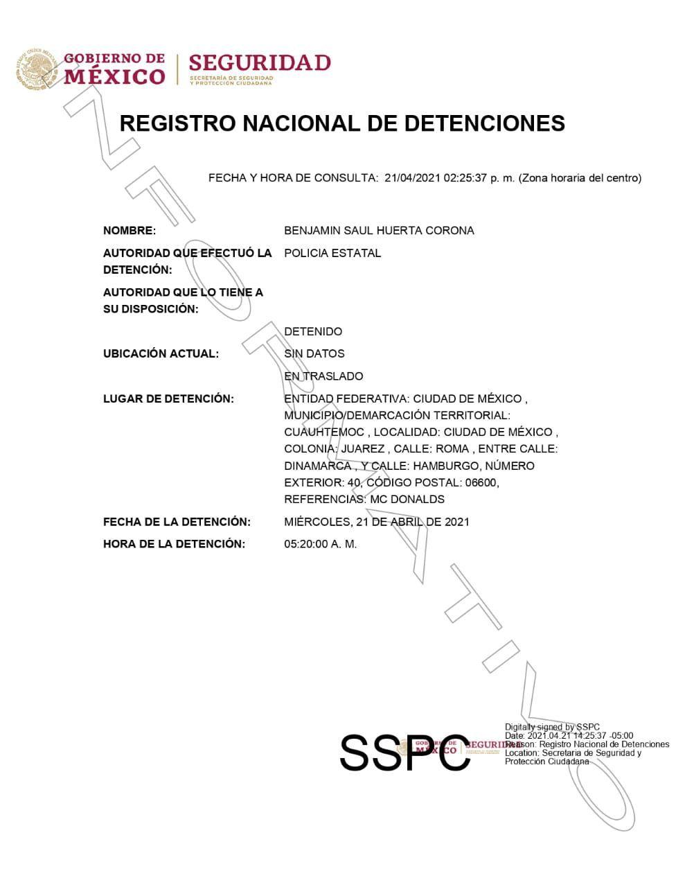 En el Registro Nacional de Detenciones ya aparecer Benjamín Saúl Huerta Corona.