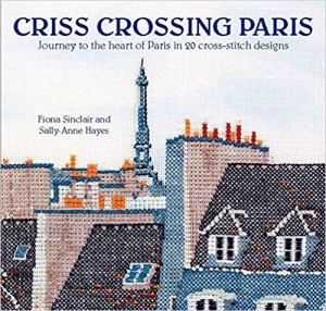 Criss crossing paris book by fiona sinclair and sallyanna hayes cover small (source: amazon)