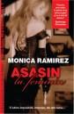 Asasin la feminin - vol. I - Monica Ramirez