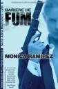 Bariere de fum - vol. IV - Monica Ramirez