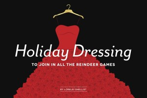 LA Yoga article by Lorelei Shellist, Holiday Dressing: To Play in All the Reindeer Games caption over graphic red ball gown on hanger, black background