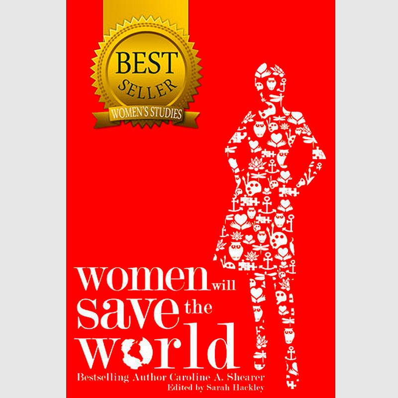 Book cover - Women Will Save the World - contributing author Lorelei Shellist - white graphic female figure on red background
