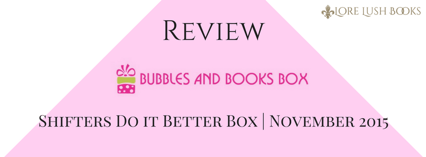 Review: Bubbles & Books Box – Paranormal Romance & Luxury Soaps