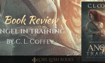 Book Review: Angel In Training (Louisiangel, #1) By C. L. Coffey
