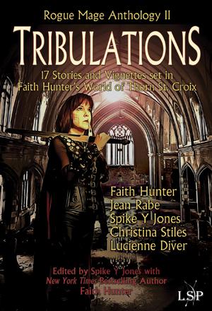 Tribulations, Rogue Mage Anthology II