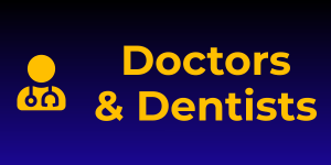 Doctors and Dentists