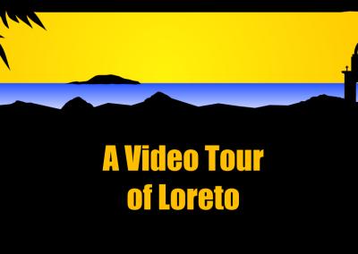 A Video Tour of Loreto