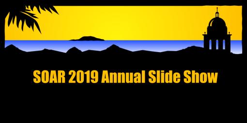 SOAR 2019 Annual Slide Show