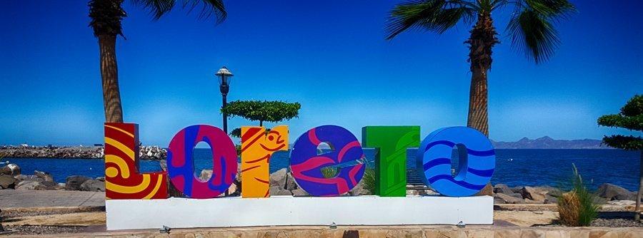Loreto Mexico Sign